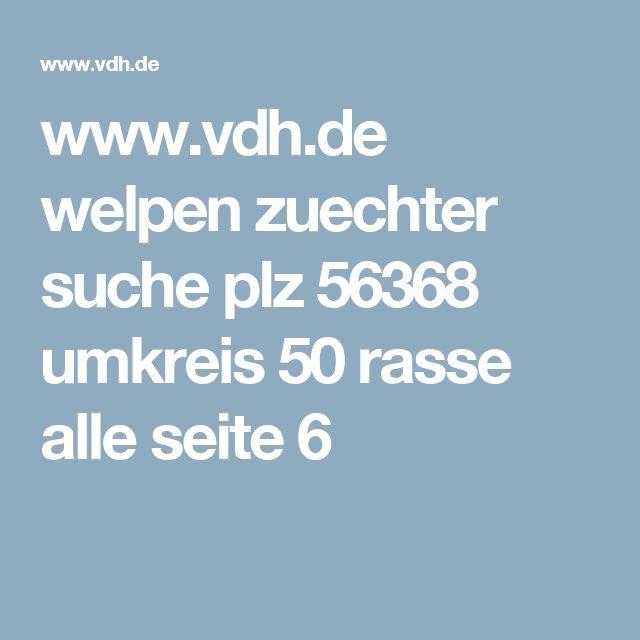 www.vdh.de welpen zuechter suche plz 56368 umkreis 50 rasse alle seite 6