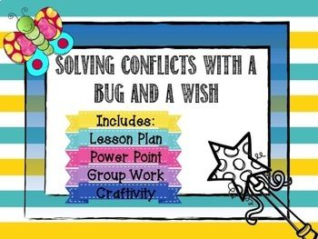 A Bug and a Wish: Teach primary students how to communicate effectively when they need to solve a problem with a friend. Students will learn how to make a Bug and a Wish statement to tell others when something is bugging them. The lesson uses the story A Bug and A Wish by Karen Scheuer.