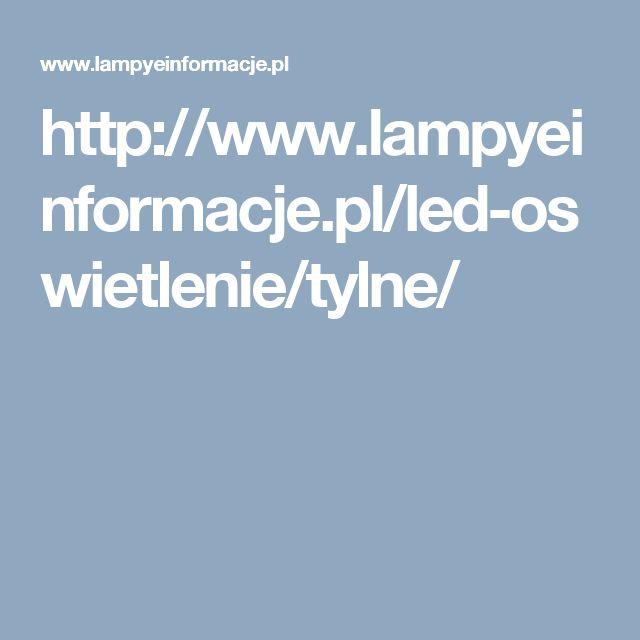 http://www.lampyeinformacje.pl/led-oswietlenie/tylne/