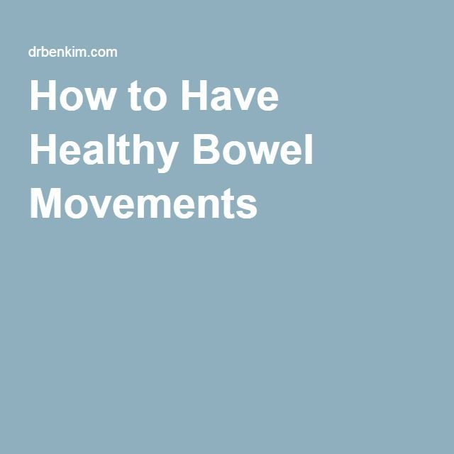 How to Have Healthy Bowel Movements #ThereAreManyTypesofColonCleansing