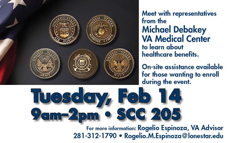Meet with representatives from the Michael Debakey VA Medical Center to learn about healthcare benefits. 2/14, 9am-2pm in SCC 205 #StartCloseGoFar at #LSCKingwood