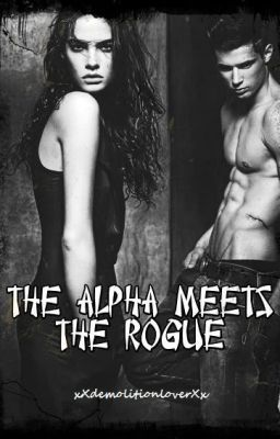 """The Alpha Meets The Rogue - Chapter 1"" by xXdemolitionloverXx - ""Leila lived with her pack all her life. It was until she was forced into an arranged marriage that s…"""