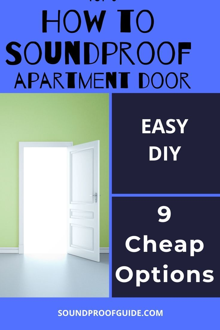How To Soundproof A Door Apartment 9 Tips Sound Proofing Sound Proofing Apartment Sound Proofing Door