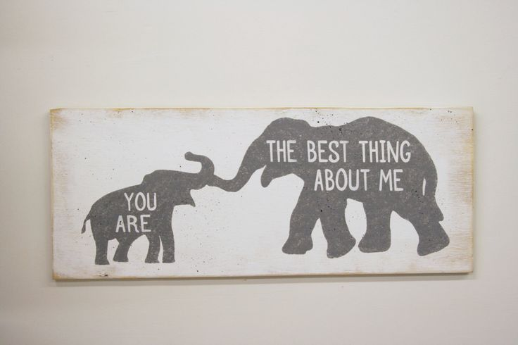 Wood Nursery Sign Elephant Nursery Decor You Are The Best Thing About Me Gray Nursery Boys Nursery Decor Girls Nursery Decor Handmade