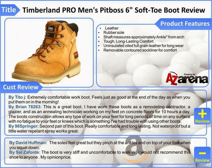 """Timberland PRO Men's Pitboss 6"""" Soft-Toe Boot Review   The Pit Boss is everything a work boot should be: safe, tough, and comfortable. First off, a roomier toe box means no foot pain even after long days on your feet. It's also got an unsurpassed traction-grip for working on wet or slippery surfaces, and electrical hazard protection to keep you safe from open circuits. On the comfort front, a removable insole proves blisters don't have to go hand-in-hand with hard work."""