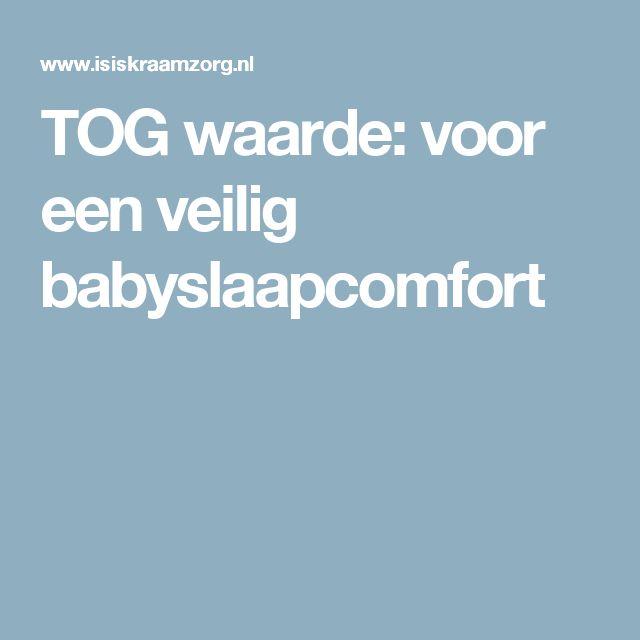 TOG waarde: voor een veilig babyslaapcomfort