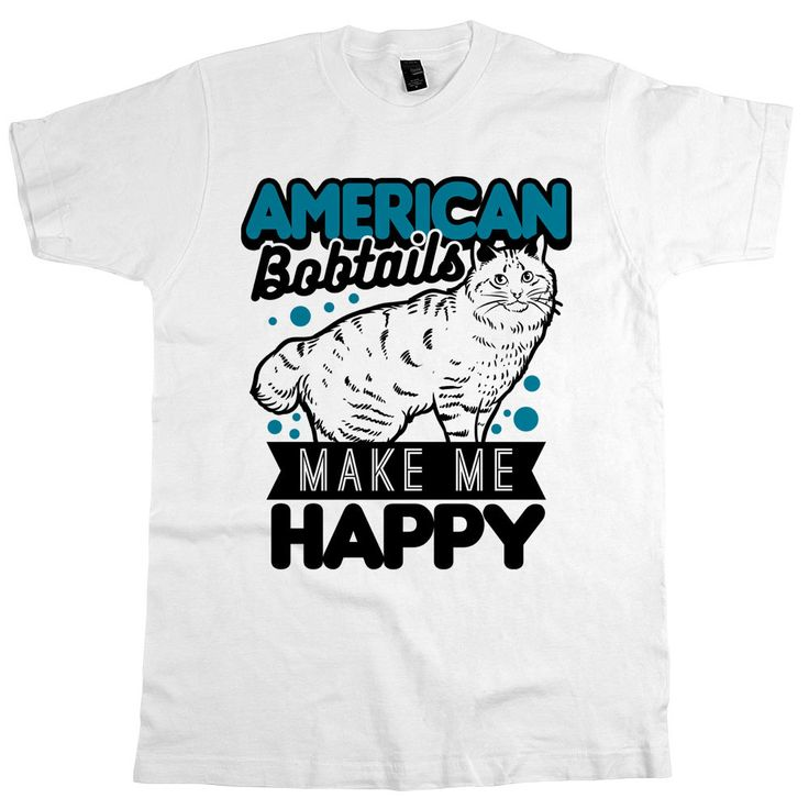 'American Bobtails Make Me Happy'