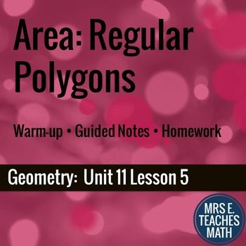 Area of Regular Polygons LessonIn this lesson, students will use the area…