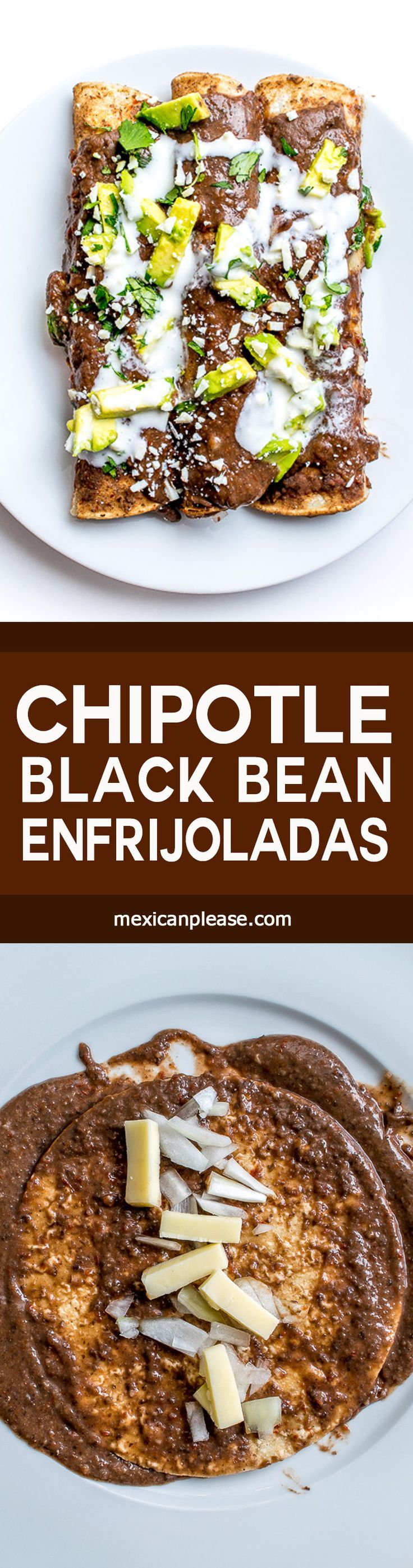 Corn tortillas drenched in a Chipotle infused Black Bean puree?  I'm in!  These Enfrijoladas have incredible flavor and can be customized to your liking.  http://mexicanplease.com