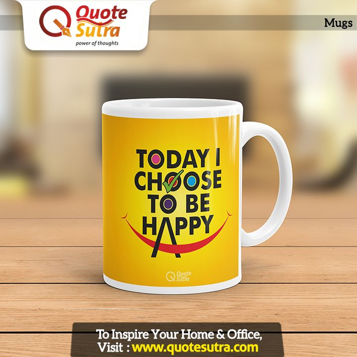 Make your mornings special with inspiring mugs by QuoteSutra. :)