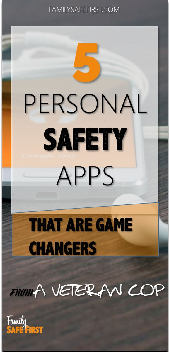 These safety APPS could possibly save your life!