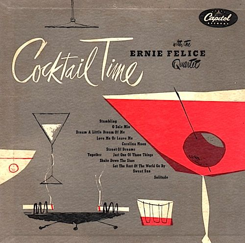 """Cocktail Time"" Capitol record album. I love the icons of the times - the ashtray with two lit cigarettes, martini glass, olive on a toothpick, lowball glass with liquor"