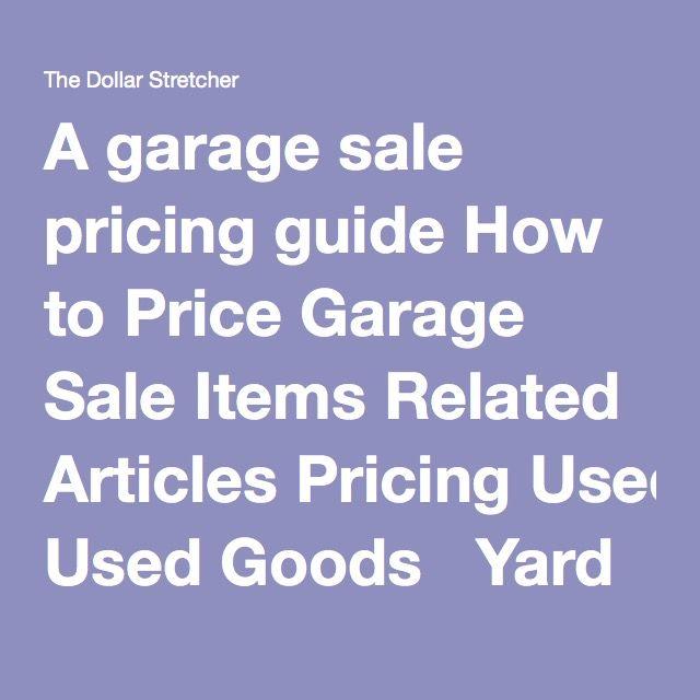 best 25 garage sale pricing ideas on pinterest rummage sales near me yard sale and garage prices. Black Bedroom Furniture Sets. Home Design Ideas