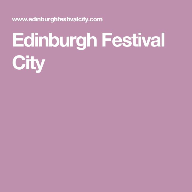 Edinburgh Festival City