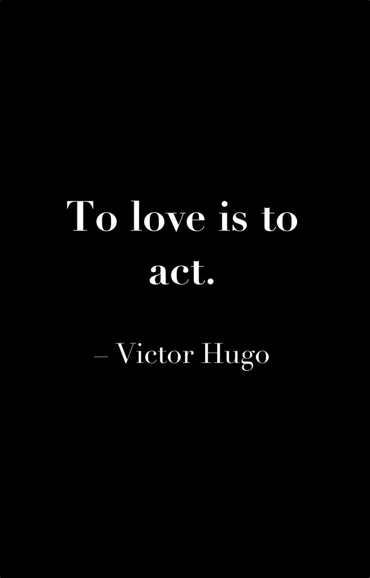 Victor Hugo quote                                                                                                                                                                                 More