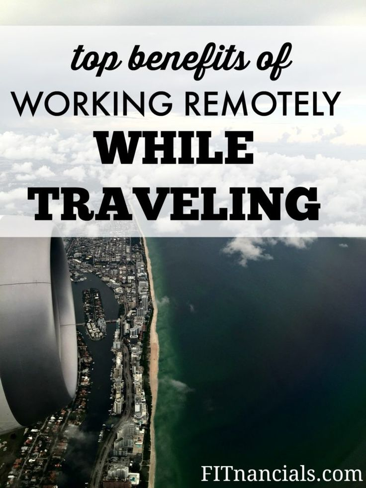 I can assure you from my personal experience, that there are several benefits to being a remote worker.