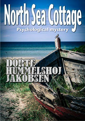 North Sea Cottage (Tora Skammelsen Book 1) by Dorte Hummelshoj Jakobsen, http://www.amazon.com/dp/B00KTFVWP8/ref=cm_sw_r_pi_dp_S8bQub00EV2VT