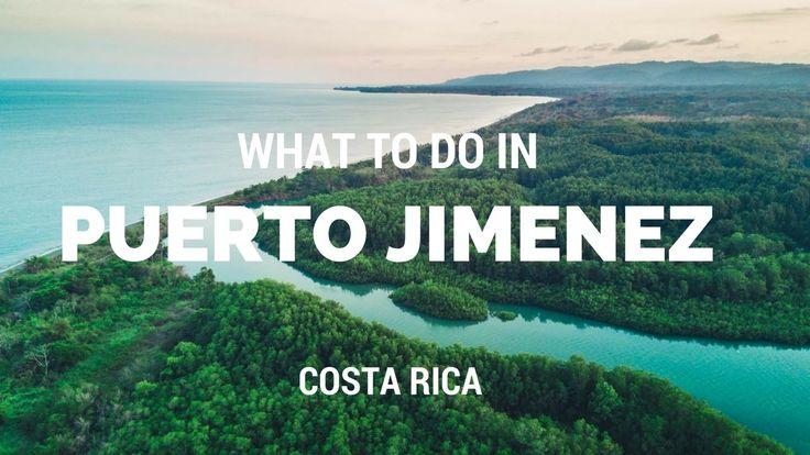 What to do in Puerto Jimenez, Osa Peninsula, Costa Rica