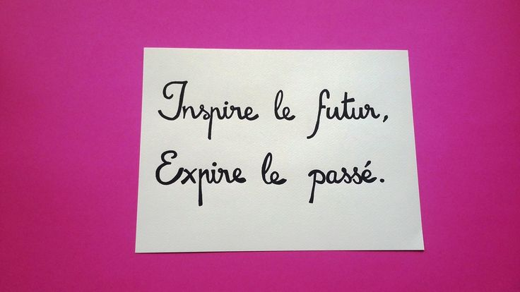 "affiche citation "" inspire le futur, expire le passé "" : Affiches, illustrations, posters par stefebricole"