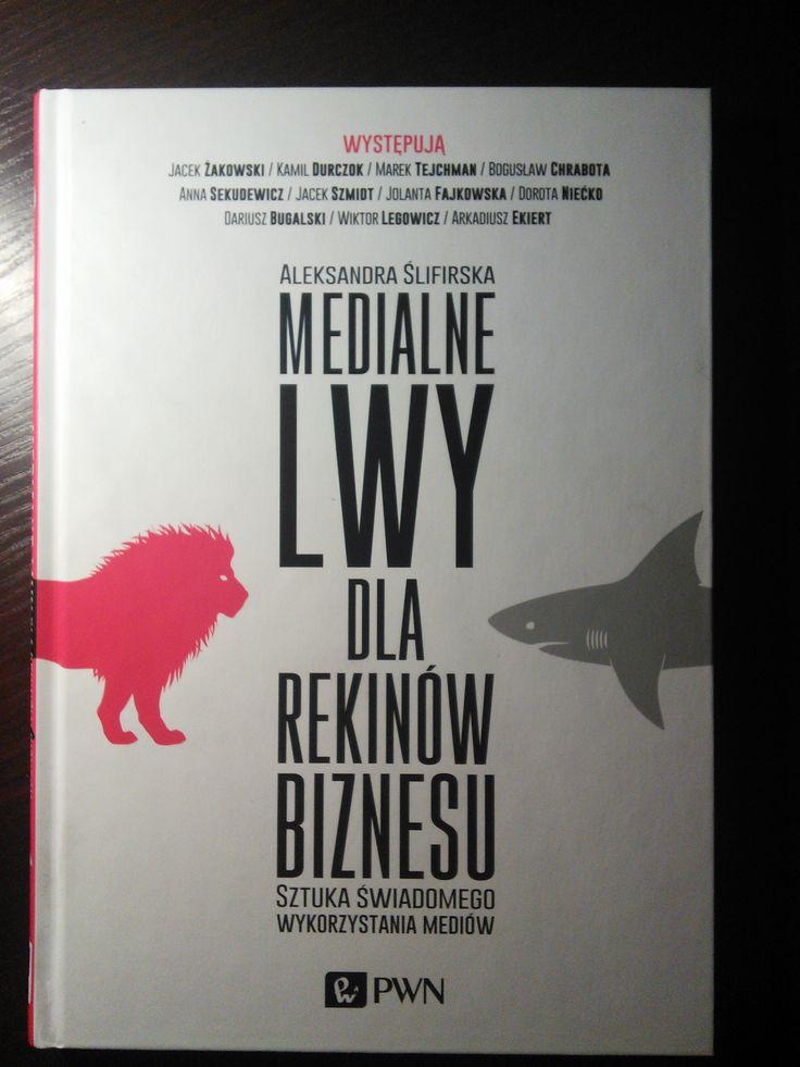 Medialne lwy dla rekinów biznesu - Aleksandra Ślifirska