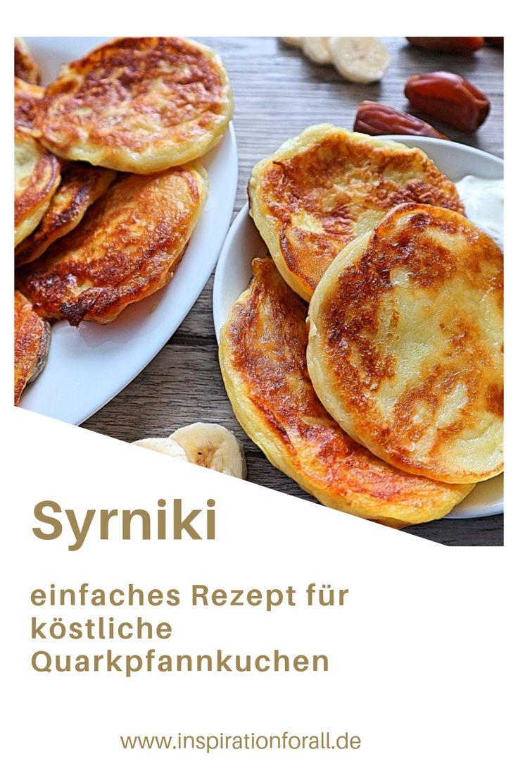 Syrniki – einfaches Rezept für leckere russische Quarkpfannkuchen