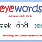 Eyewords Sight Words Powerpoint Presentation outlines the science and methodology behind this multisensory approach to teaching the high frequency ...