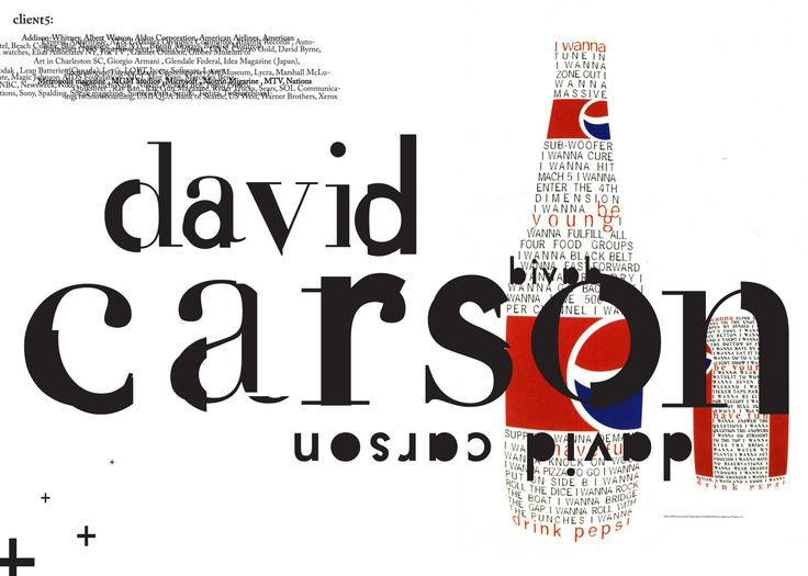 David Carson Nike Ad | 1995–1998 - Carson was doing work for Pepsi Cola ,