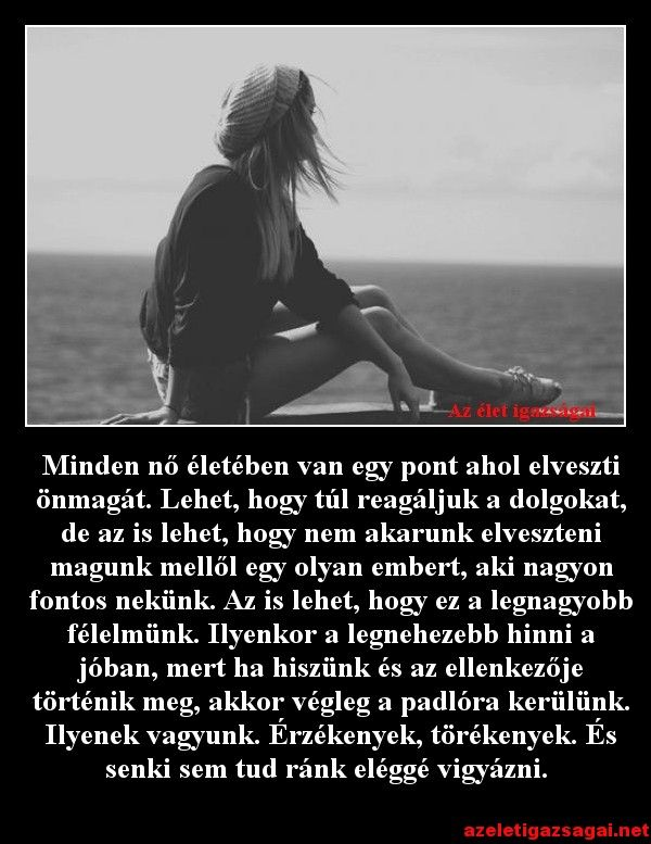 #nők #pillanat #elvesziteni #önmagad #félelem