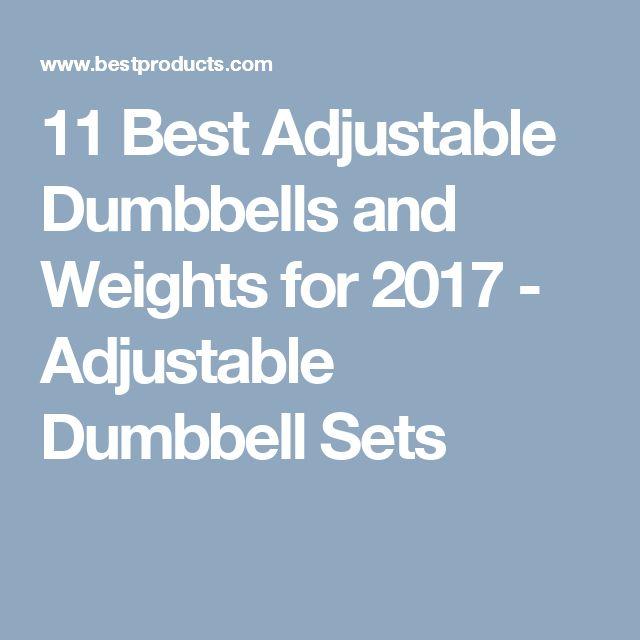 11 Best Adjustable Dumbbells and Weights for 2017 - Adjustable Dumbbell Sets