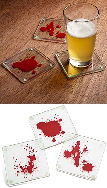 Dexter coasters - really awesome unless you dont watch the show.  Then its probably disturbing.