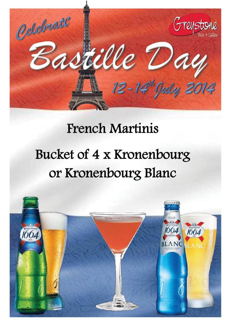On July 12-14th come celebrate all things French with Greystone for Bastille Day!