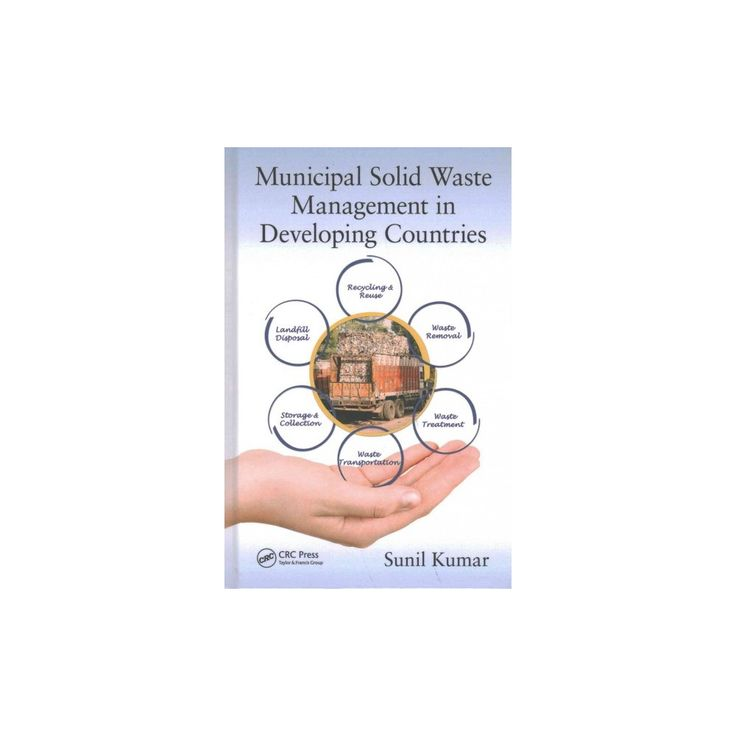 Municipal Solid Waste Management in Developing Countries (Hardcover) (Sunil Kumar)