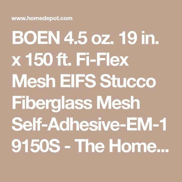 BOEN 4.5 oz. 19 in. x 150 ft. Fi-Flex Mesh EIFS Stucco Fiberglass Mesh Self-Adhesive-EM-19150S - The Home Depot