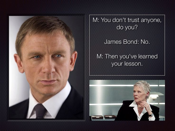 Trust - lesson learnt James Bond - M - Solace - Daniel Craig - Judi Dench - Quote