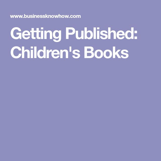 Getting Published: Children's Books