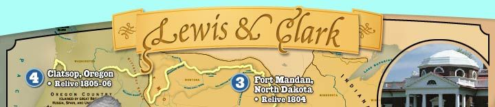 Experience westward expansion with Lewis & Clark!  (Check links at bottom for 'being a reporter' in different years)
