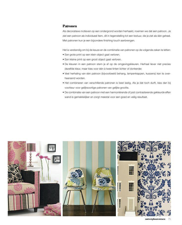 Alle ontwerpbouwstenen (ruimte, lijnen,vormen,texturen,patronen,kleuren) voor een stijlvol en boeiend interieur worden behandeld in interieurbasics.
