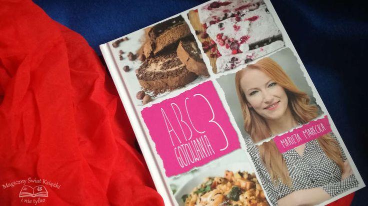"""#book #review """"ABC Gotowania 3"""" #marietamarecka #magicznyswiatksiazki #blog"""