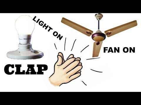How To Make A Clap Switch At Homecontrol Your Lightfan Just Using