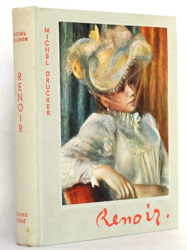 Renoir, Michel Drucker. Éditions Pierre Tisné, 1955. Reliure.
