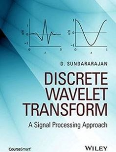 Discrete wavelet transform: a signal processing approach free download by Sundararajan D ISBN: 9781119046066 with BooksBob. Fast and free eBooks download.  The post Discrete wavelet transform: a signal processing approach Free Download appeared first on Booksbob.com.