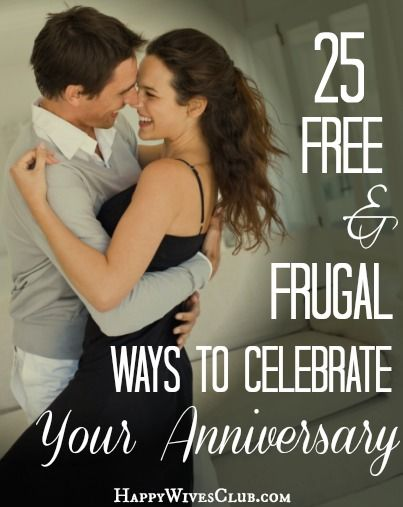 25 Free & Frugal Ways to Celebrate Your Anniversary!  http://www.happywivesclub.com/25-free-and-frugal-ways-to-celebrate-your-anniversary/