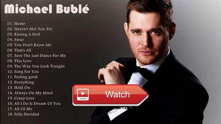 Michael Bubl Greatest Hits Playlist  Michael Bubl Greatest Hits Playlist Michael Bubl Greatest Hits Playlist Michael Bubl Greatest Hits Playlist Follow