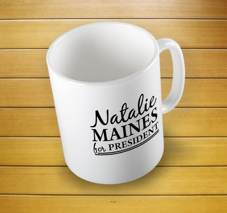 Natalie Maines For President Country Music Mug #countrymusicmug #natalie #nataliemainesmug #forpresident #nataliemainesforpresident #music #mugs #mug #whitemug #drinkware #drink&barware #ceramicmug #coffeemug #teamug #kitchen&dining #giftmugs #cup #home&living #funnymugs #funnycoffecup #funnygifts