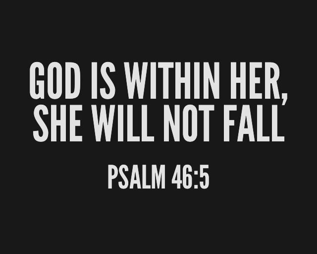 """God is within her, she will not fall"""