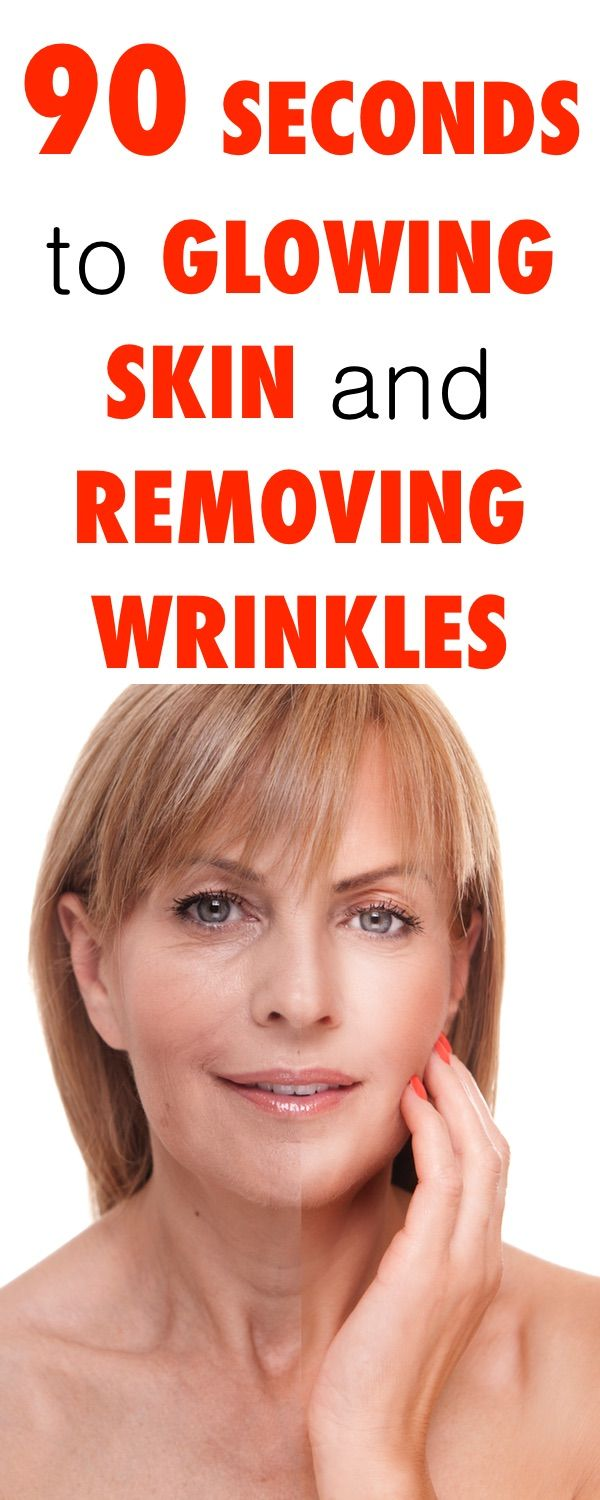90 Seconds to Glowing Skin and Removing Wrinkles