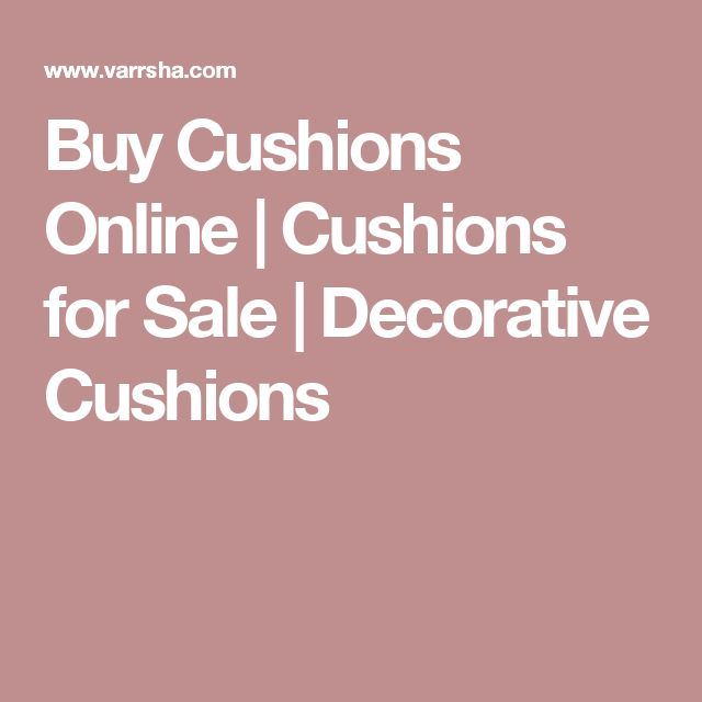 Buy Cushions Online   Cushions for Sale   Decorative Cushions