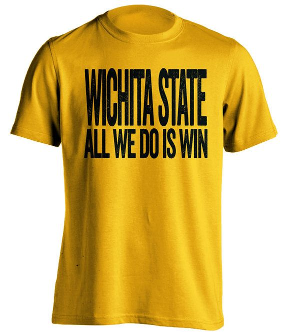 Wichita State Shockers T-Shirt - All We Do Is Win - Show Your Team Spirit (S-3XL) March Madness Tournament - WSU Basketball - Final Four