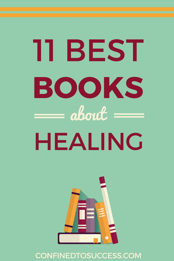 Discover ways to help heal from physical and mental health conditions using these best books about healing.
