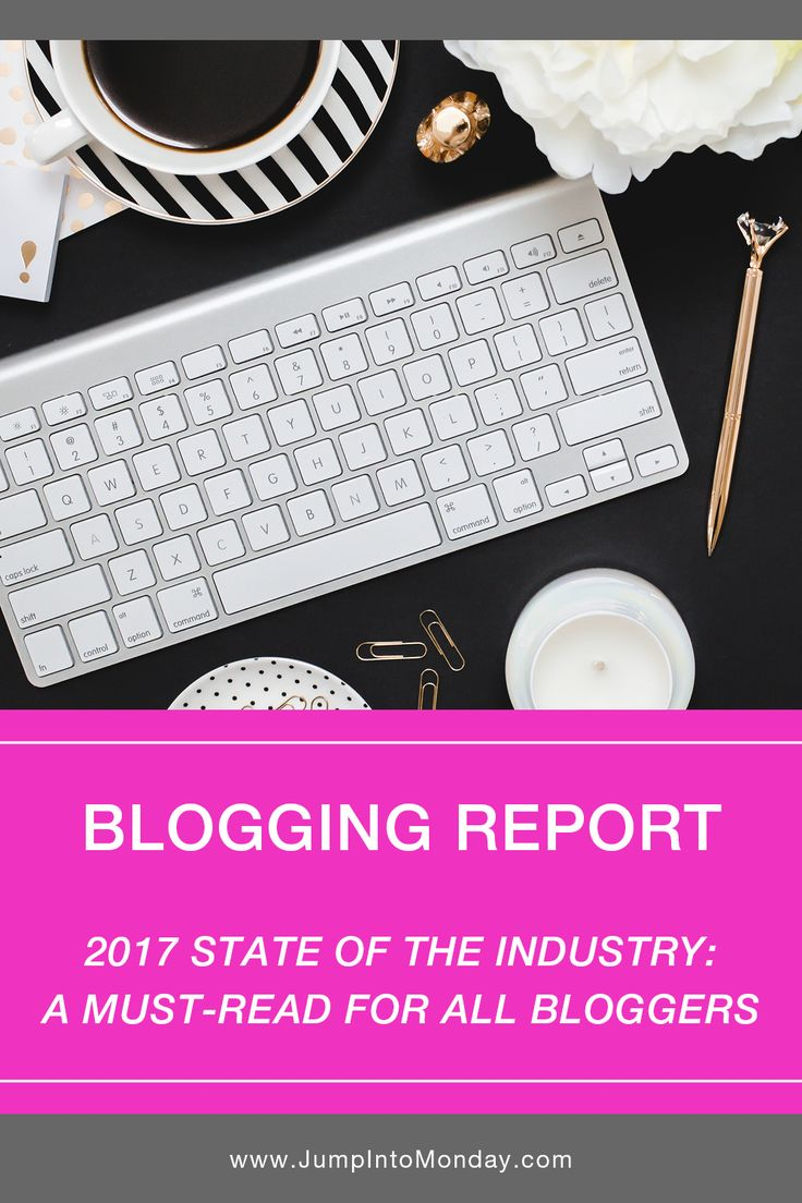 2017 State of the Blogging Industry Report. This 60-page report is a must read for ALL bloggers!